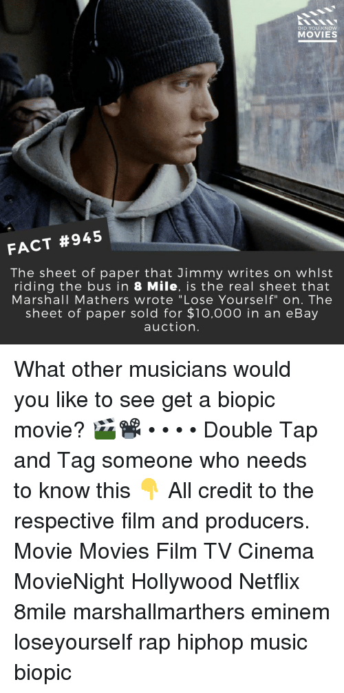 """Hiphop: DID YOU KNOW  MOVIES  FACT #945  The sheet of paper that Jimmy writes on whlst  riding the bus in 8 Mile, is the real sheet that  Marshall Mathers wrote """"Lose Yourself"""" on. The  sheet of paper sold for $1o,000 in an eBay  auction. What other musicians would you like to see get a biopic movie? 🎬📽️ • • • • Double Tap and Tag someone who needs to know this 👇 All credit to the respective film and producers. Movie Movies Film TV Cinema MovieNight Hollywood Netflix 8mile marshallmarthers eminem loseyourself rap hiphop music biopic"""