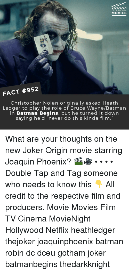 "Heath Ledger: DID YOU KNOW  MOVIES  FACT #952  Christopher Nolan originally asked Heath  Ledger to play the role of Bruce Wayne/Batman  in Batman Begins, but he turned it down  saying he'd ""never do this kinda film  19 What are your thoughts on the new Joker Origin movie starring Joaquin Phoenix? 🎬🎥 • • • • Double Tap and Tag someone who needs to know this 👇 All credit to the respective film and producers. Movie Movies Film TV Cinema MovieNight Hollywood Netflix heathledger thejoker joaquinphoenix batman robin dc dceu gotham joker batmanbegins thedarkknight"