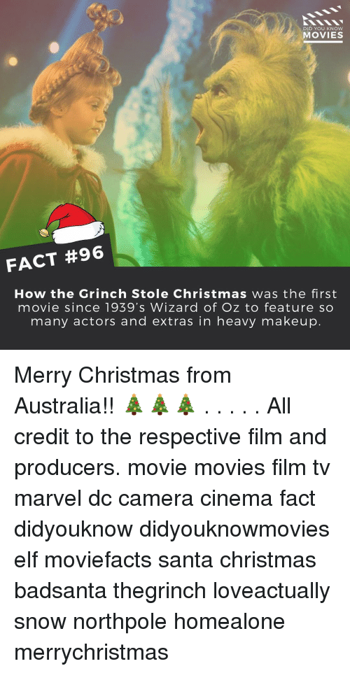 Wizard of Oz: DID YOU KNOW  MOVIES  FACT #96  How the Grinch Stole Christmas was the first  movie since 1939's Wizard of Oz to feature so  many actors and extras in heavy makeup Merry Christmas from Australia!! 🎄🎄🎄 . . . . . All credit to the respective film and producers. movie movies film tv marvel dc camera cinema fact didyouknow didyouknowmovies elf moviefacts santa christmas badsanta thegrinch loveactually snow northpole homealone merrychristmas