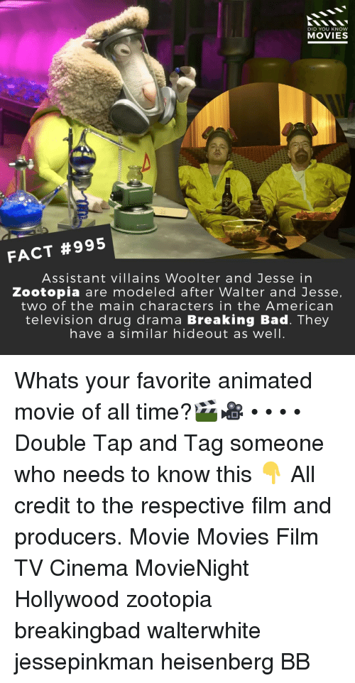 Bad, Breaking Bad, and Memes: DID YOU KNOW  MOVIES  FACT #995  Assistant villains Woolter and Jesse in  Zootopia are modeled after Walter and Jesse  two of the main characters in the American  television drug drama Breaking Bad. They  have a similar hideout as well Whats your favorite animated movie of all time?🎬🎥 • • • • Double Tap and Tag someone who needs to know this 👇 All credit to the respective film and producers. Movie Movies Film TV Cinema MovieNight Hollywood zootopia breakingbad walterwhite jessepinkman heisenberg BB