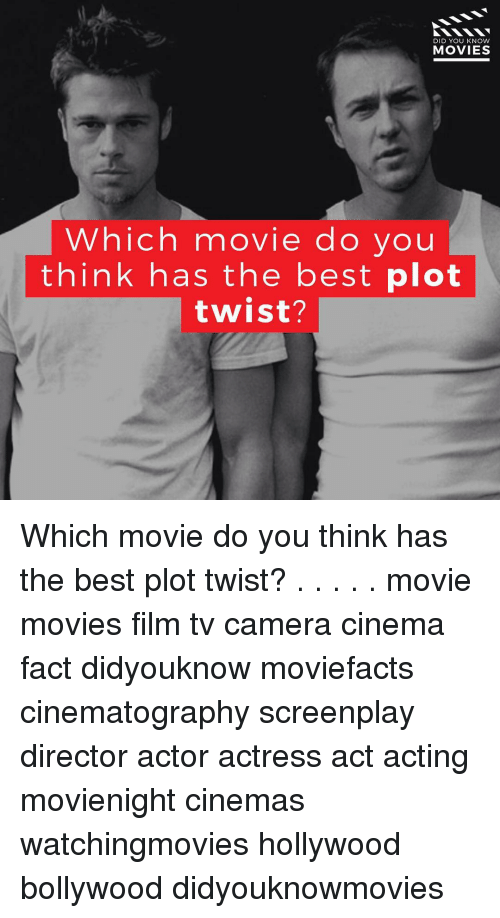knowing movie: DID YOU KNOW  MOVIES  Which movie do you  think has the best  plot  twist? Which movie do you think has the best plot twist? . . . . . movie movies film tv camera cinema fact didyouknow moviefacts cinematography screenplay director actor actress act acting movienight cinemas watchingmovies hollywood bollywood didyouknowmovies
