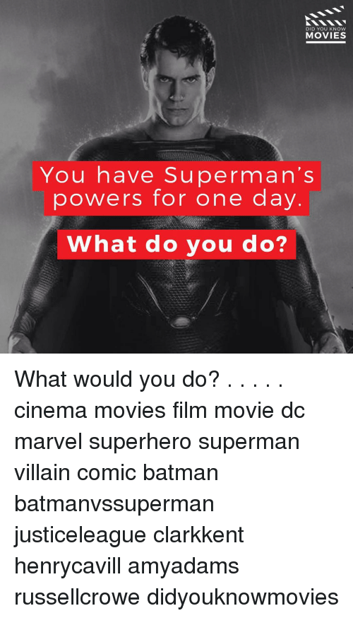 knowing movie: DID YOU KNOW  MOVIES  You have Superman's  powers for one day  What do you do? What would you do? . . . . . cinema movies film movie dc marvel superhero superman villain comic batman batmanvssuperman justiceleague clarkkent henrycavill amyadams russellcrowe didyouknowmovies