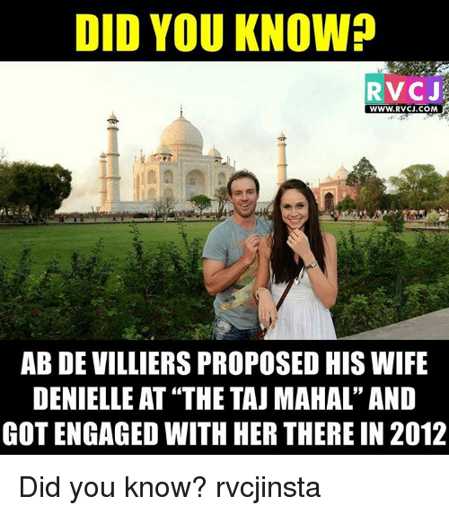 """taj mahal: DID YOU KNOW?  RVCJ  WWW.RvCJ.COM  ABDEVILLIERSPROPOSED HIS WIFE  DENIELLE AT THE TAJ MAHAL"""" AND  GOT ENGAGED WITH HER THERE IN 2012 Did you know? rvcjinsta"""