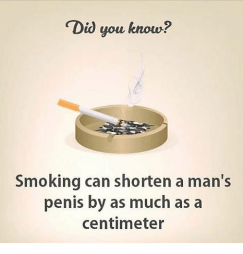 Smoking shortens penis