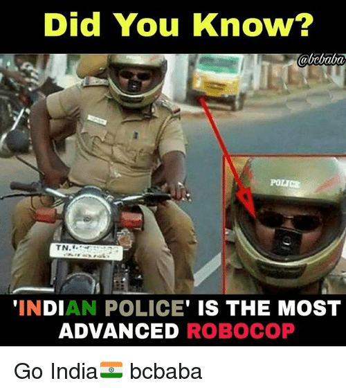 RoboCop: Did You Know?  TN.  INDIAN POLICE' IS THE MOST  ADVANCED ROBOCOP Go India🇮🇳 bcbaba