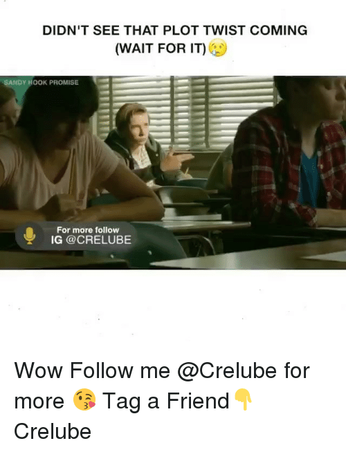 sandy hook: DIDN'T SEE THAT PLOT TWIST COMING  (WAIT FOR IT)  SANDY HOOK PROMISE  For more follow  IG CRELUBE Wow Follow me @Crelube for more 😘 Tag a Friend👇 Crelube
