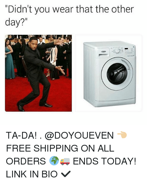 """ta da: """"Didn't you wear that the other  day? TA-DA! . @DOYOUEVEN 👈🏼 FREE SHIPPING ON ALL ORDERS 🌍🚚 ENDS TODAY! LINK IN BIO ✔"""