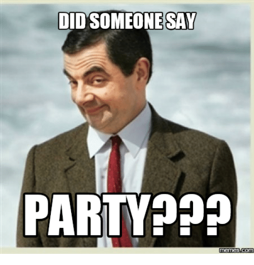Did Somebody Say Meme: DIDSOMEONESSAY  PARTY  Memes Com