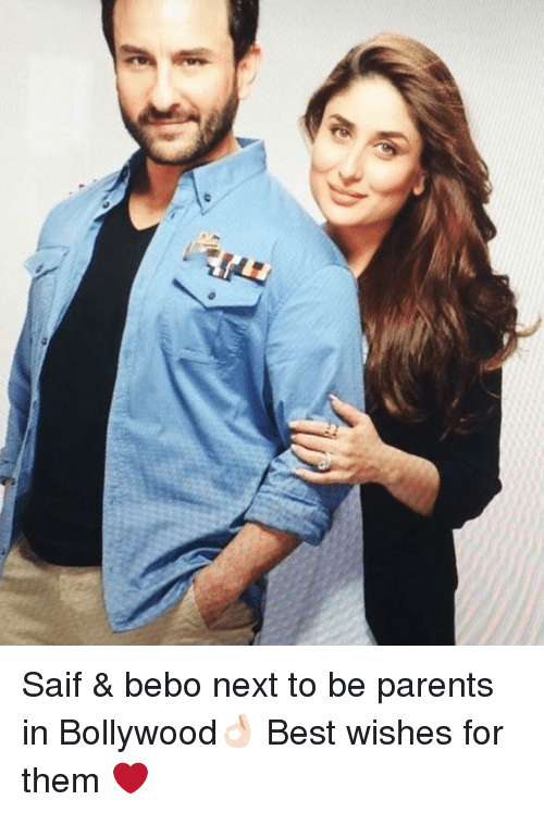saif: died i  ソ)  ee Saif & bebo next to be parents in Bollywood👌🏻 Best wishes for them ❤️