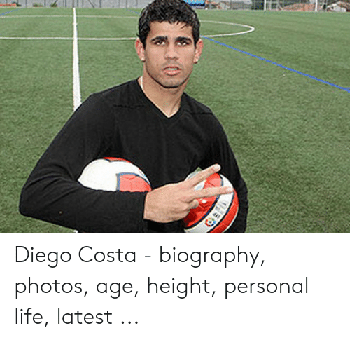 Age Height: Diego Costa - biography, photos, age, height, personal life, latest ...
