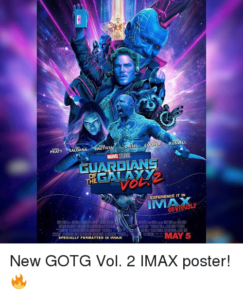 Memes, 🤖, and Ima: DIESEL  PRATT  SALOANA AUTISTI  GUARDIAN  OF  HE  EXPERIENCE IT IN  IMA  OBVIOUSLY  MAY 5  SPECIALLY FORMATTED IN IMAX New GOTG Vol. 2 IMAX poster! 🔥