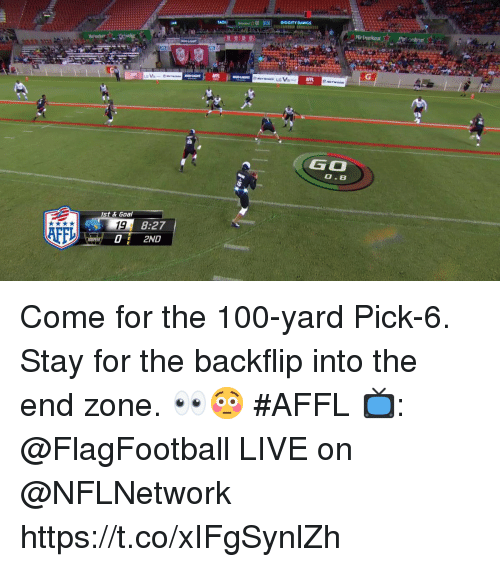 Dawgs: DIGGITY DAWGS  A  Heineken  AFP  GO  0.8  st & Goal  19  02ND  8:27  AFF Come for the 100-yard Pick-6.  Stay for the backflip into the end zone. 👀😳 #AFFL  📺: @FlagFootball LIVE on @NFLNetwork https://t.co/xIFgSynlZh