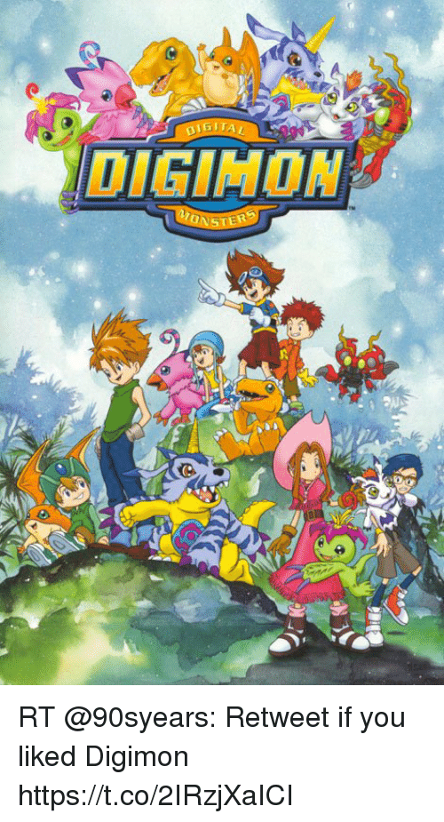 Memes, Digimon, and 🤖: DIGIMON RT @90syears: Retweet if you liked Digimon https://t.co/2IRzjXaICI