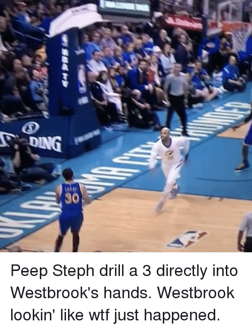 Basketball, Golden State Warriors, and Sports: DING  xz  30 Peep Steph drill a 3 directly into Westbrook's hands. Westbrook lookin' like wtf just happened.