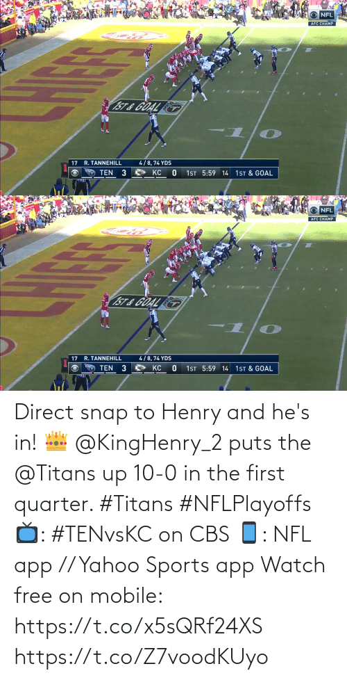 CBS: Direct snap to Henry and he's in! 👑  @KingHenry_2 puts the @Titans up 10-0 in the first quarter. #Titans #NFLPlayoffs  📺: #TENvsKC on CBS 📱: NFL app // Yahoo Sports app Watch free on mobile: https://t.co/x5sQRf24XS https://t.co/Z7voodKUyo
