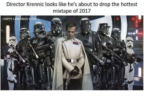 About To Drop The Hottest Mixtape: Director Krennic looks like he's about to drop the hottest  mixtape of 2017  HAPPY LANDINGS