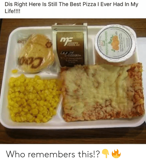 still the best: Dis Right Here Is Still The Best Pizza I Ever Had In My  Life!!!! Who remembers this!?👇🔥