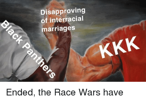 race wars: Disapproving  of interracial  arriages