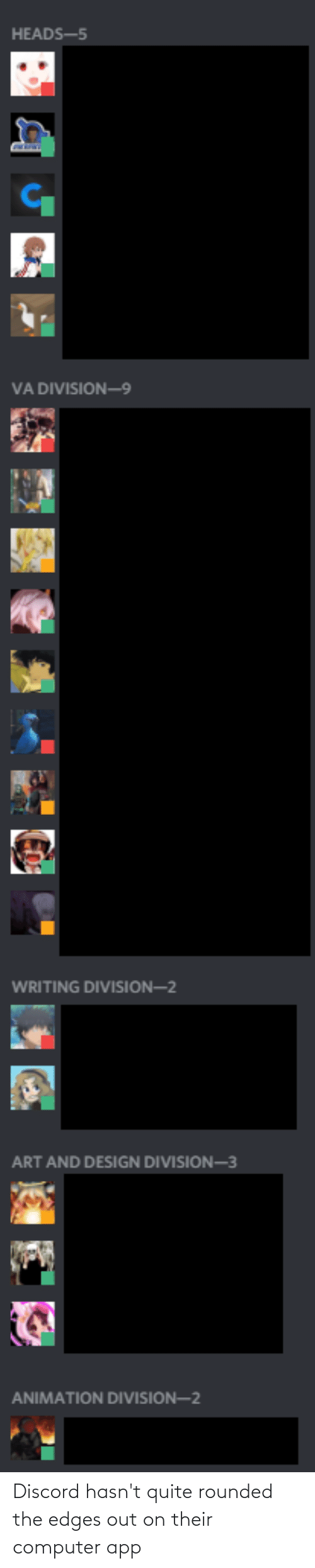 edges: Discord hasn't quite rounded the edges out on their computer app
