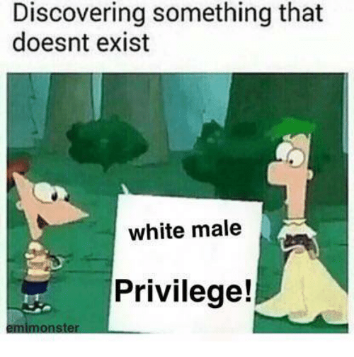 white male privilege dating The female privilege checklist if one goes-around to feminist blogs, one is occasionally able to see the following list of cheesy comestibles: the male privilege checklist.