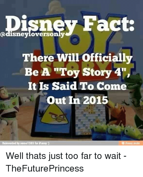 There Will Be A Toy Story 4 : Best memes about disney facts