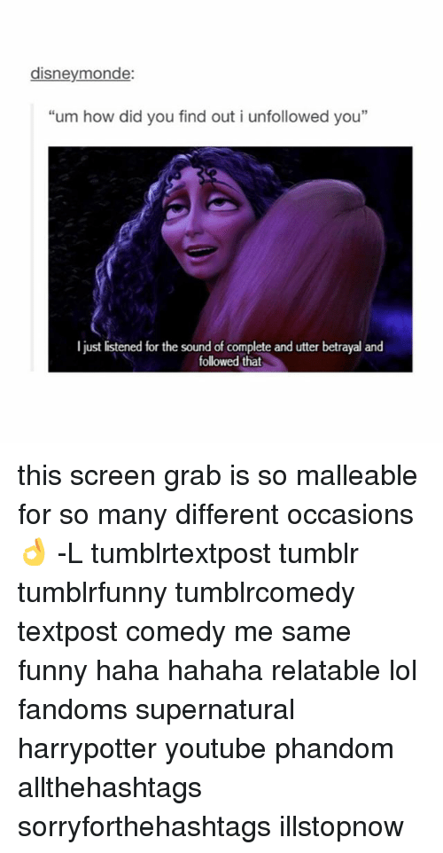 """Memes, 🤖, and How: disneymonde:  """"um how did you find out i unfollowed you""""  I just listened for the sound of complete and utter betrayal and  followed that this screen grab is so malleable for so many different occasions 👌 -L tumblrtextpost tumblr tumblrfunny tumblrcomedy textpost comedy me same funny haha hahaha relatable lol fandoms supernatural harrypotter youtube phandom allthehashtags sorryforthehashtags illstopnow"""