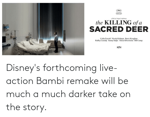 Bambi: Disney's forthcoming live-action Bambi remake will be much a much darker take on the story.