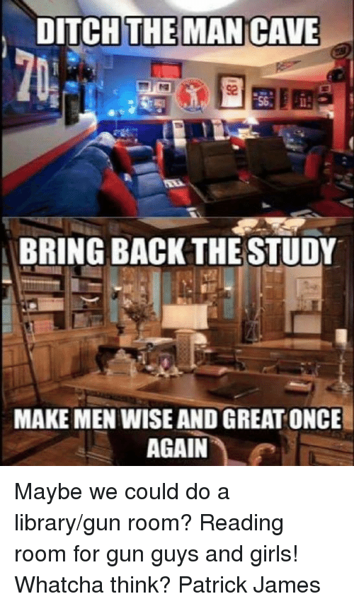 Man Cave Vs Study : Best memes about maybe