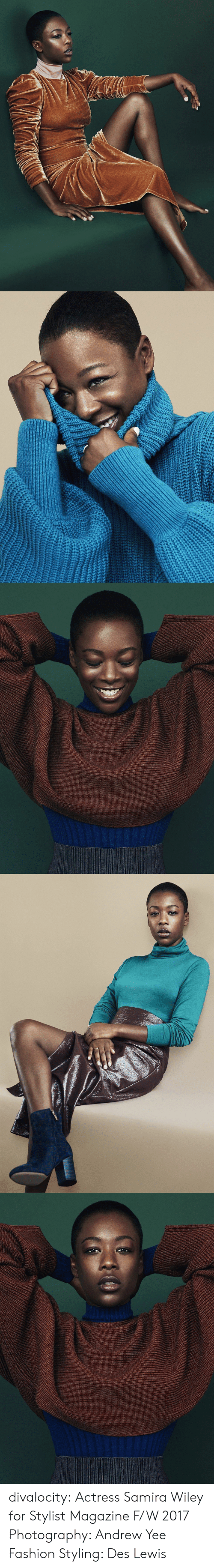 Styling: divalocity: Actress Samira Wiley for Stylist Magazine F/W 2017 Photography: Andrew Yee Fashion Styling: Des Lewis