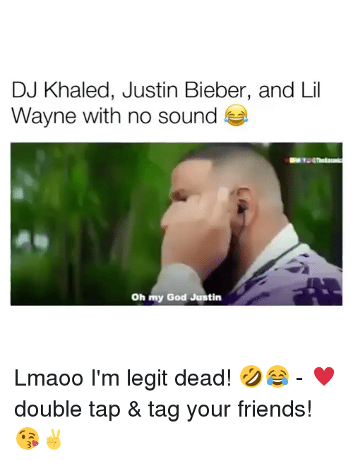 DJ Khaled, Friends, and God: DJ Khaled, Justin Bieber, and Lil  Wayne with no sound  Oh my God Justin Lmaoo I'm legit dead! 🤣😂 - ♥️double tap & tag your friends! 😘✌️