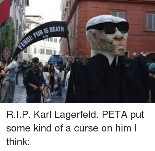 karl lagerfeld: Dl FUR IS DEATH