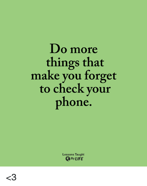 what to do if you forget your iphone password do more things that make you forget to check your phone 21461