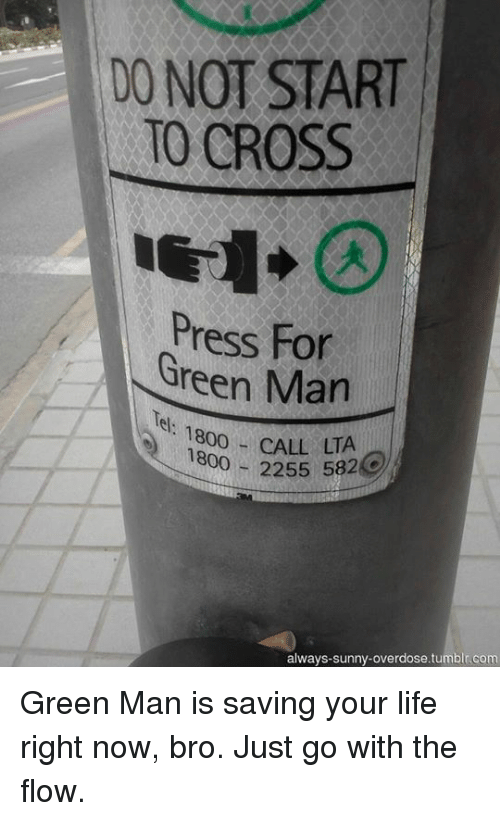 DO NOT START TO CROSS Press Green Man LTA 1800 2255 5824 ...