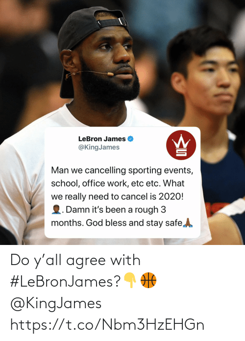 Agree With: Do y'all agree with #LeBronJames?👇🏀 @KingJames https://t.co/Nbm3HzEHGn