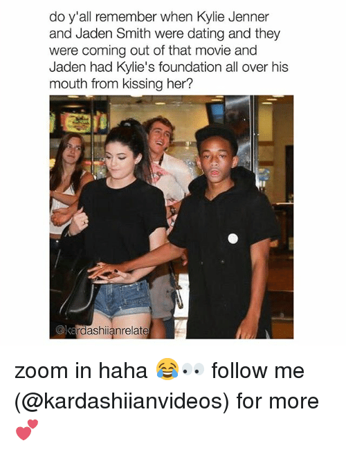 zoom ins: do y'all remember when Kylie Jenner  and Jaden Smith were dating and they  were coming out of that movie and  Jaden had Kylie's foundation all over his  mouth from kissing her?  @ke  rdashianrelate zoom in haha 😂👀 follow me (@kardashiianvideos) for more 💕