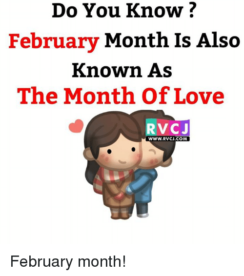 Memes, 🤖, and Rvc: Do You Know?  February  Month Is Also  known AS  The Month of Love  RVC J  WWW. RVCJ.COM February month!