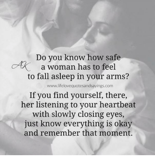 how to make a woman feel safe with you