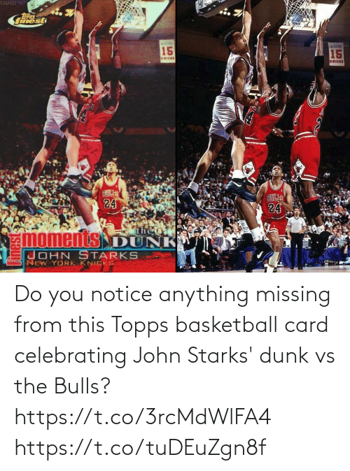 card: Do you notice anything missing from this Topps basketball card celebrating John Starks' dunk vs the Bulls? https://t.co/3rcMdWlFA4 https://t.co/tuDEuZgn8f