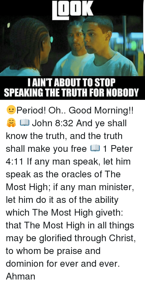 how to make him speak the truth