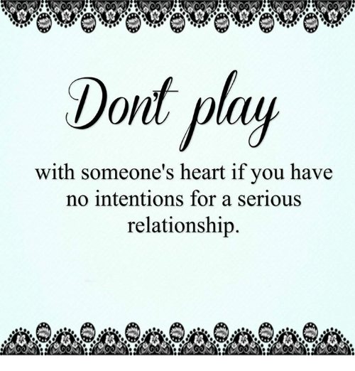 dold play with someones heart if you have no intentions 11103043 dold play with someone's heart if you have no intentions for a