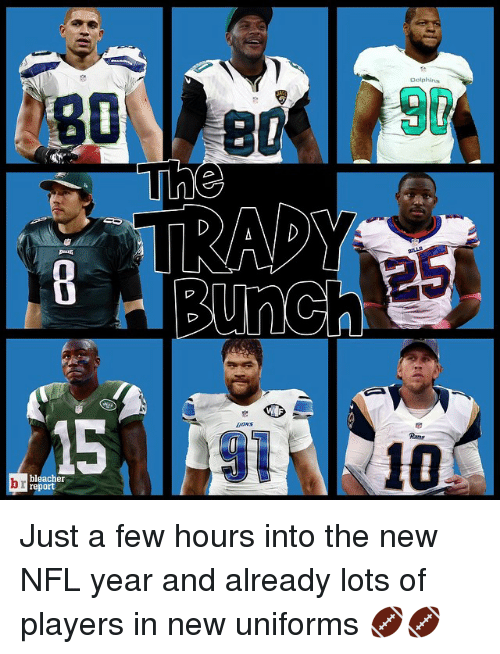 NFL: Dolphins  LeaNs  bleacher  report  Δ  5  b Just a few hours into the new NFL year and already lots of players in new uniforms 🏈🏈