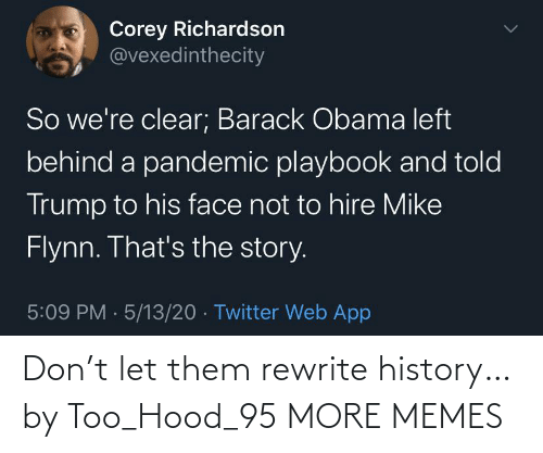 Hood: Don't let them rewrite history… by Too_Hood_95 MORE MEMES