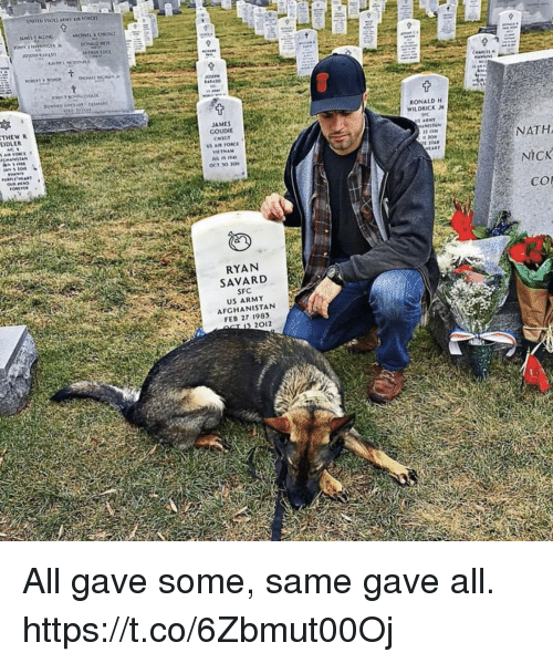 Memes, Army, and Afghanistan: DONALD HE  9  THEW R  EIDLER  JAMES  GOUDIE  RONALD H  WILDRICK  US AIR FORCE  NATH  NICK  CO  30m  ОСТ 30 20  RYAN  SAVARD  SFC  US ARMY  AFGHANISTAN  FEB 27 1983  2012 All gave some, same gave all. https://t.co/6Zbmut00Oj