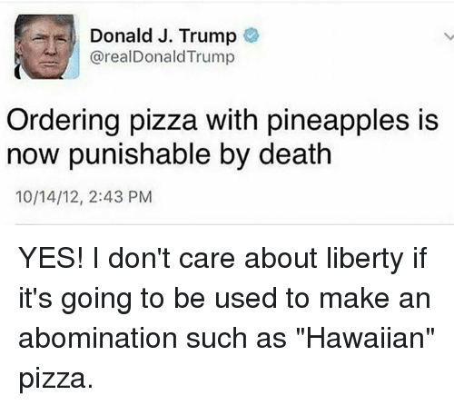 donald j trump arealdonald trump ordering pizza with pineapples is 12805123 donald j trump arealdonald trump ordering pizza with pineapples is