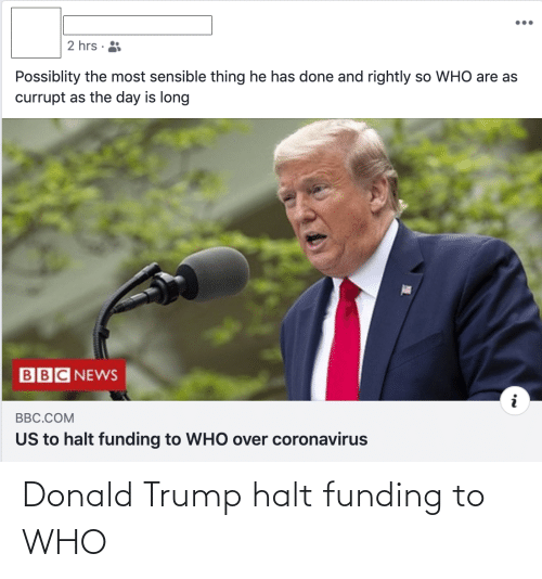 Donald Trump: Donald Trump halt funding to WHO