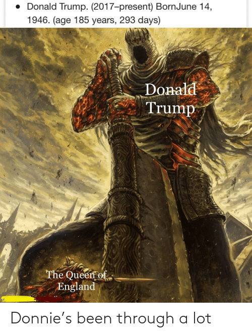 Been Through A Lot: Donnie's been through a lot