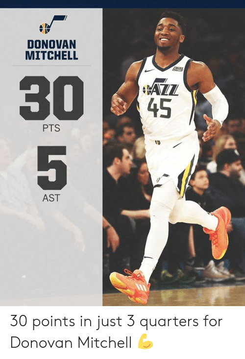 donovan: DONOVAN  MITCHELL  45  PTS  19  AST 30 points in just 3 quarters for Donovan Mitchell 💪
