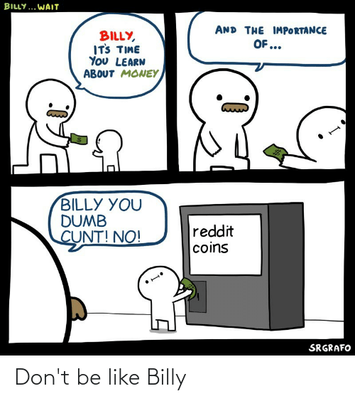 Don't Be Like: Don't be like Billy