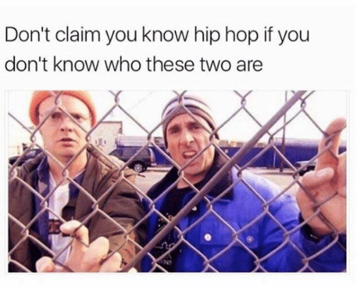 Dank, Hip Hop, and 🤖: Don't claim you know hip hop if you  don't know who these two are  NT