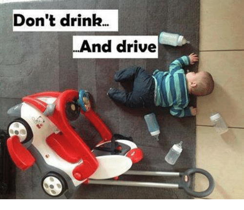 drinking and driving: Don't drink.  And drive